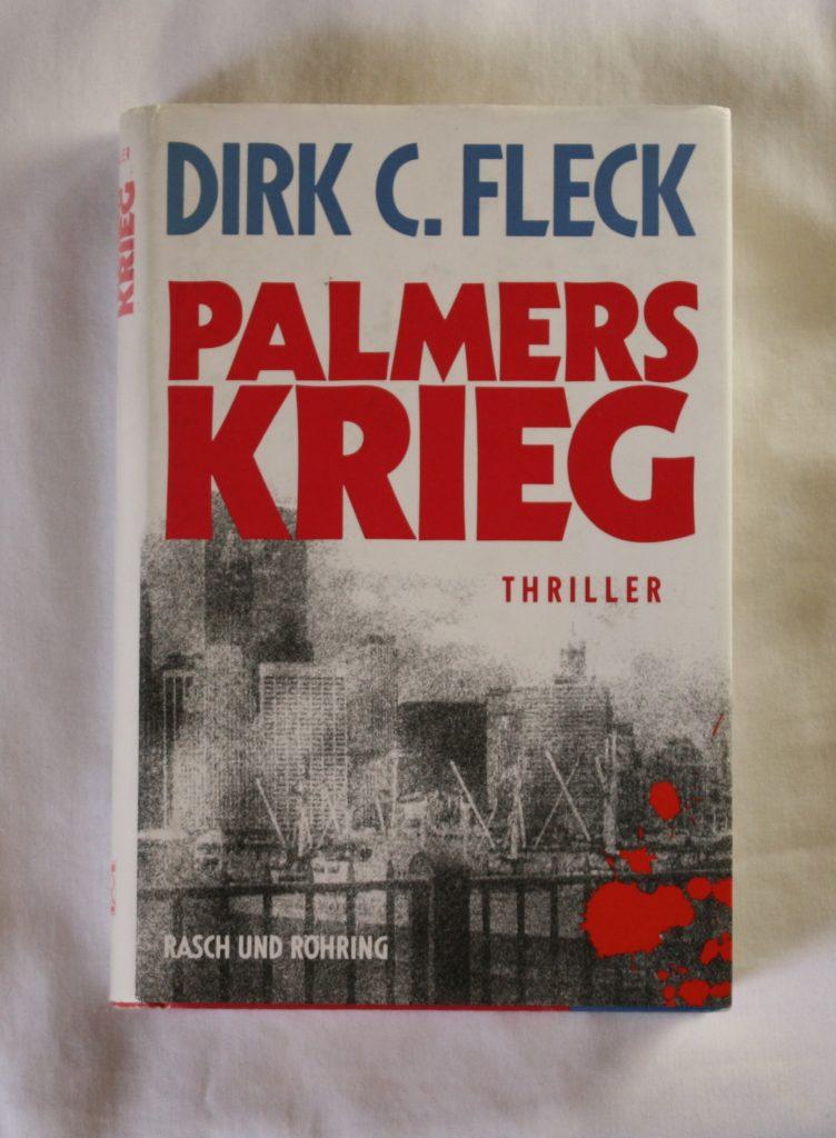 """""""Palmers Krieg"""" von Dirk C. Fleck"""