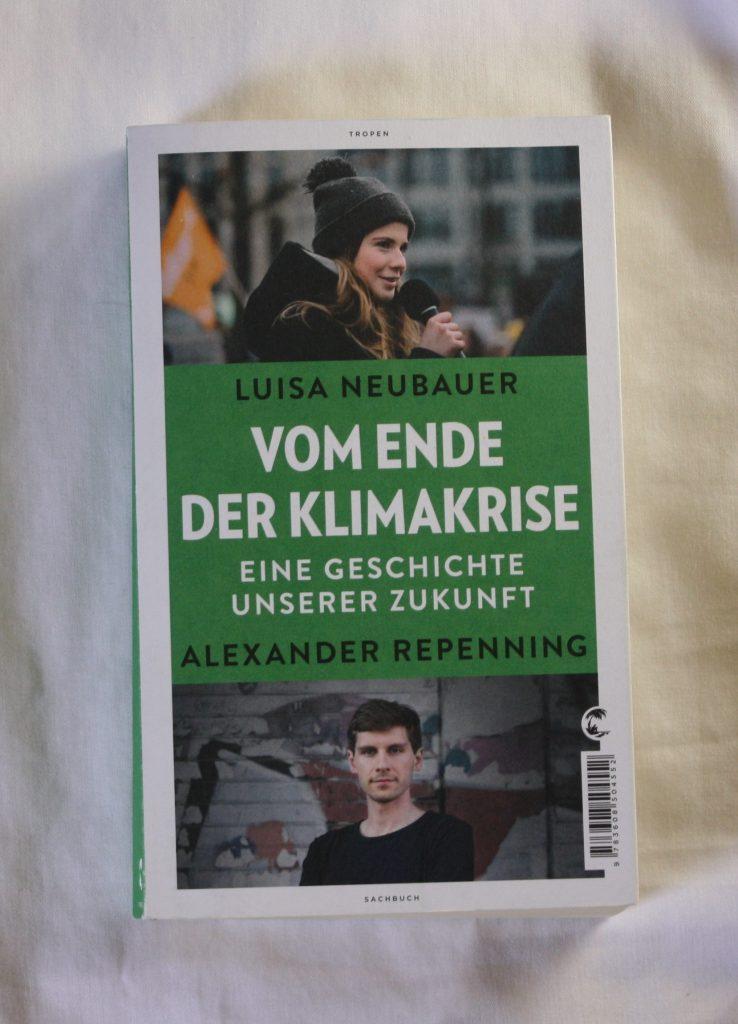 """""""Vom Ende der Klimakrise – Eine Geschichte unserer Zukunft"""" von Luisa Neubauer und Alexander Repenning"""