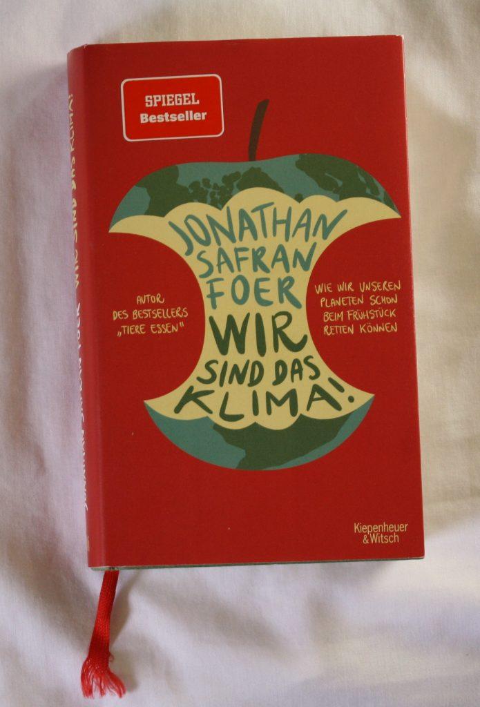 """""""Wir sind das Klima"""" von Jonathan Safran Foer"""