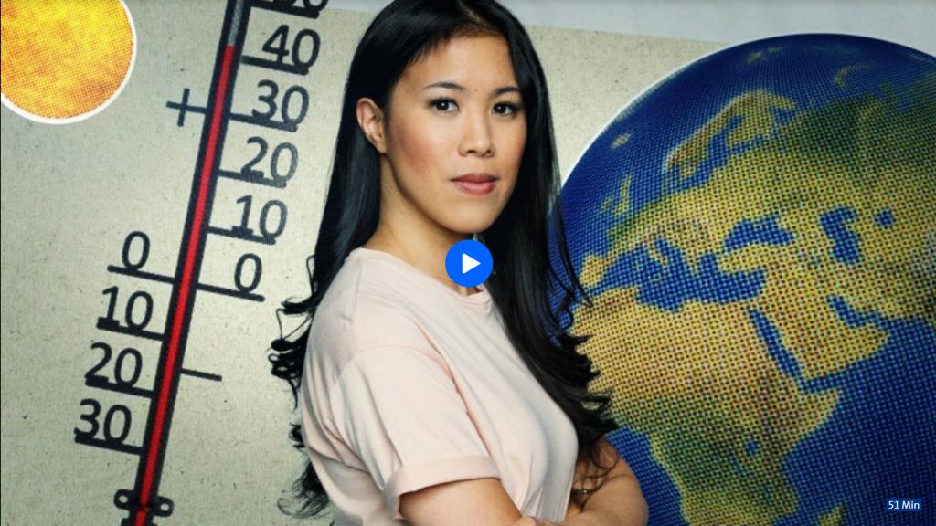 Klimawandel – Was wir … | Zweiteilige Doku & Reportage von und mit Mai Thi Nguyen-Kim und Caroline Wiemann